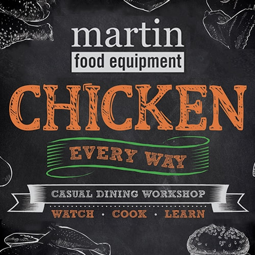 Martin Food Equipment Chicken-Every-Way-Tile Chicken Every Way Workshop Events